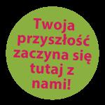 Pl-Twoja-przyszlosc-zaczyna-sie-tutaj-z-nami-01